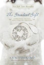 Greatest Gift - Ann Voskamp (2013)