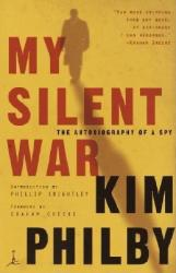 My Silent War: The Autobiography of a Spy (ISBN: 9780375759833)