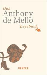 Das Anthony-de-Mello-Lesebuch - Anthony de Mello, Marlene Fritsch (2013)
