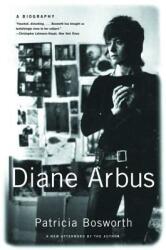 Diane Arbus: A Biography (ISBN: 9780393326611)