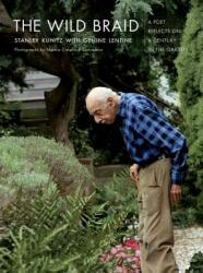 The Wild Braid: A Poet Reflects on a Century in the Garden (ISBN: 9780393329971)
