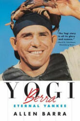 Yogi Berra: Eternal Yankee (ISBN: 9780393337143)