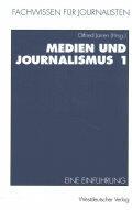 Medien Und Journalismus 1 - Eine Einfuhrung (1994)