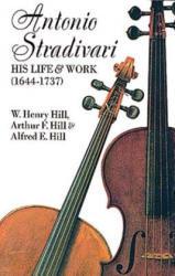Antonio Stradivari: His Life and Work (ISBN: 9780486204253)