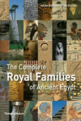 Complete Royal Families of Ancient Egypt - Aidan Dodson (ISBN: 9780500288573)