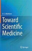Toward Scientific Medicine (2013)