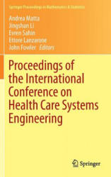 Proceedings of the International Conference on Health Care Systems Engineering (2013)