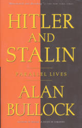 Hitler and Stalin: Parallel Lives (ISBN: 9780679729945)
