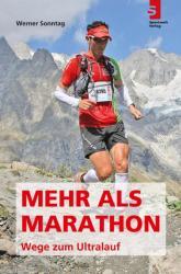 Mehr als Marathon - Wege zum Ultralauf (2013)