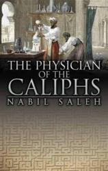 Physician of the Caliphs (2013)