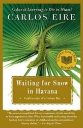 Waiting for Snow in Havana - Carlos M. N. Eire (ISBN: 9780743246415)