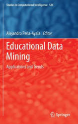Educational Data Mining - Applications and Trends (2013)