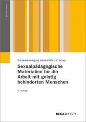 Sexualpdagogische Materialien fr die Arbeit mit geistig behinderten Menschen (2013)