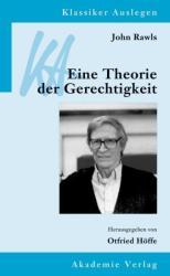 John Rawls: Eine Theorie der Gerechtigkeit (2013)