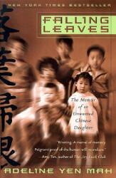 Falling Leaves: The True Story of an Unwanted Chinese Daughter (ISBN: 9780767903578)