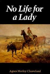 No Life for a Lady (ISBN: 9780803258686)