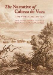 Narrative of Cabeza de Vaca (ISBN: 9780803264168)