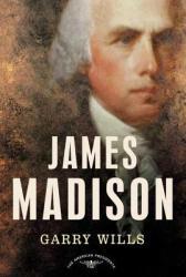 James Madison (ISBN: 9780805069051)