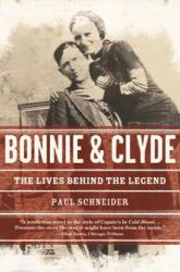 Bonnie and Clyde - Paul Schneider (ISBN: 9780805092356)