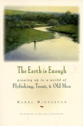 The Earth Is Enough (ISBN: 9780871088741)