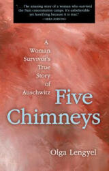 Five Chimneys - Olga Lengyel (ISBN: 9780897333764)