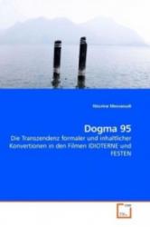 Dogma 95 - Nissrine Messaoudi (2013)