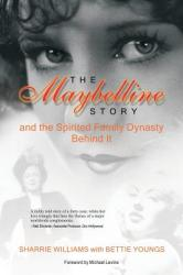 Maybelline Story - Alan Andrews Ragland (ISBN: 9780984308118)
