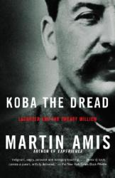Koba the Dread: Laughter and the Twenty Million (ISBN: 9781400032204)