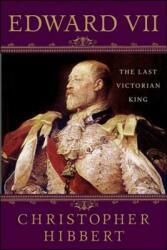 Edward VII: The Last Victorian King (ISBN: 9781403983770)