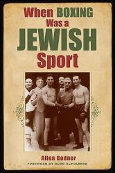 When Boxing Was a Jewish Sport (ISBN: 9781438436081)