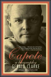 Capote: A Biography (ISBN: 9781439187500)