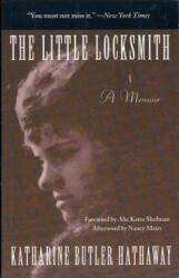 The Little Locksmith - Katharine Butler Hathaway, Alix Kates Shulman, Nancy Mairs (ISBN: 9781558612396)