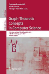 Graph-theoretic Concepts in Computer Science (2013)