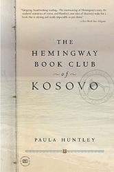 The Hemingway Book Club of Kosovo (ISBN: 9781585422937)