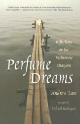Perfume Dreams: Reflections on the Vietnamese Diaspora (ISBN: 9781597140201)