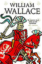 William Wallace - Andrew Fisher (ISBN: 9781841585932)