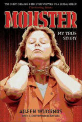 Monster - My True Story (ISBN: 9781844542376)