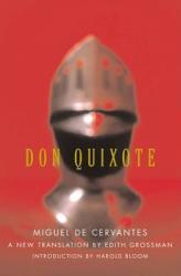 Don Quixote - Miguel de Cervantes Saavedra, Edith Grossman, Harold Bloom (ISBN: 9780060188702)