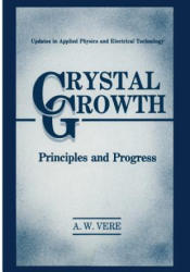 Crystal Growth, 1 - A. W. Vere (2013)