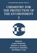 Chemistry for the Protection of the Environment 3 (2013)