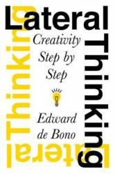 Lateral Thinking - Edward De Bono (ISBN: 9780060903251)