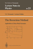 Recursion Method - Application to Many-Body Dynamics (2013)