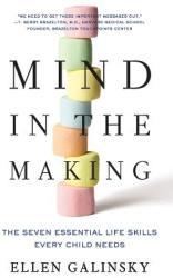 Mind in the Making - Ellen Galinsky (ISBN: 9780061732324)