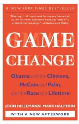 Game Change - John Heilemann, Mark Halperin (ISBN: 9780061733642)