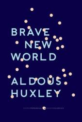 Brave New World: With the Essay Brave New World Revisited (ISBN: 9780061767647)