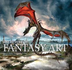 The Future of Fantasy Art (ISBN: 9780061809903)