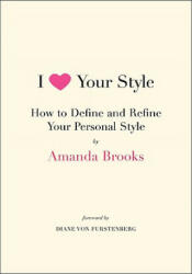 I Love Your Style (ISBN: 9780061833120)