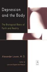 Depression and the Body - Alexander Lowen (ISBN: 9780140194654)