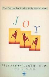 Alexander Lowen - Joy - Alexander Lowen (ISBN: 9780140194937)