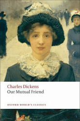 Our Mutual Friend (ISBN: 9780199536252)